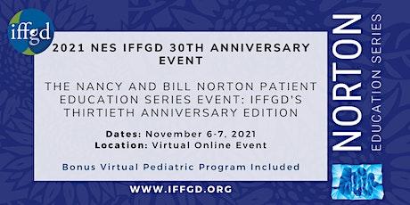 Norton Patient Education Series(NES): IFFGD's Thirtieth Anniversary Edition tickets