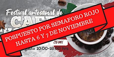 Festival Artesanal de Café, Chocolate y más tickets