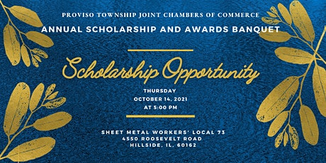 2021 Proviso Township Joint Chambers of Commerce Annual Scholarship Banquet tickets