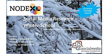 2022 Winter School Social networks & NodeXL Pro - a few clicks to insights tickets