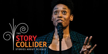 The Story Collider: True, personal stories about science tickets
