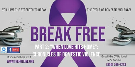 When Loves Hits Home Part 2: Chronicles of Domestic Abuse tickets