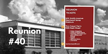 Berrien High Class of 81 Reunion #40 tickets
