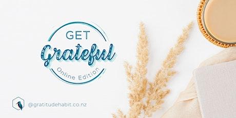 Get Grateful - Activate your gratitude mindset tickets
