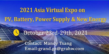 2021 Asia Virtual Expo on Solar PV, Battery, Power Supply & New Energy tickets