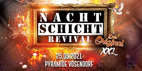 NACHTSCHICHT REVIVAL XXL - Das Original Tickets