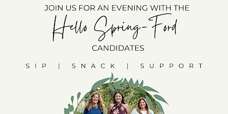 An Evening with the Hello Spring-Ford Candidates tickets