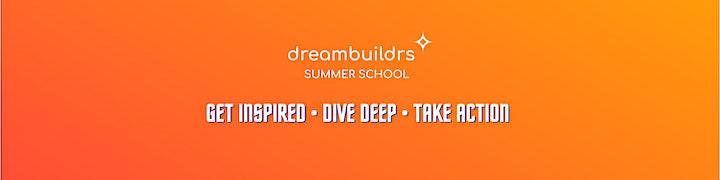 Dreambuildrs Summer School image