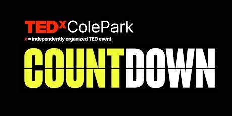 TEDxColePark COUNTDOWN - November 13 2021 entradas