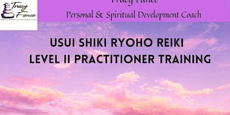 30-10-21 Usui Shiki Ryoho Reiki Level II tickets