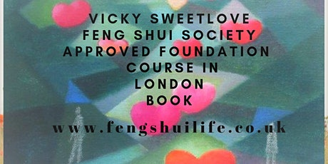 Feng Shui  Foundation Course Approved by the Feng Shui Society tickets