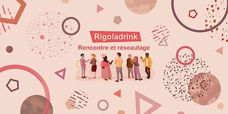 Rigoladrink N°73 - octobre 2021(En présentiel) billets