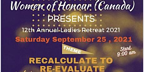 Women of Honour Canada 12th Annual Ladies Retreat biglietti