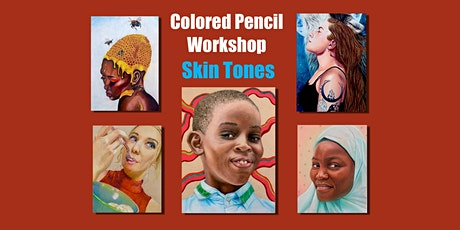 Skin Tones in Colored Pencil  Workshop tickets