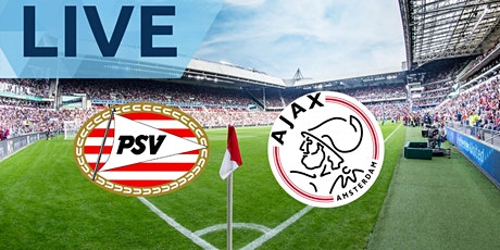 ONLINE@!.Ajax - PSV LIVE OP TV 2021 tickets