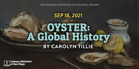 """""""Oyster: A Global History"""" by Carolyn Tillie tickets"""