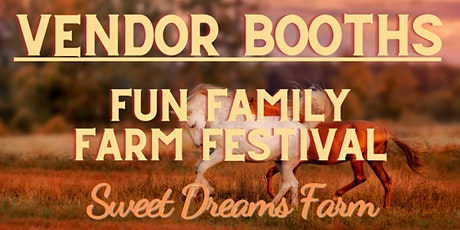 Vendor Booth for Fun Family Farm Festival tickets