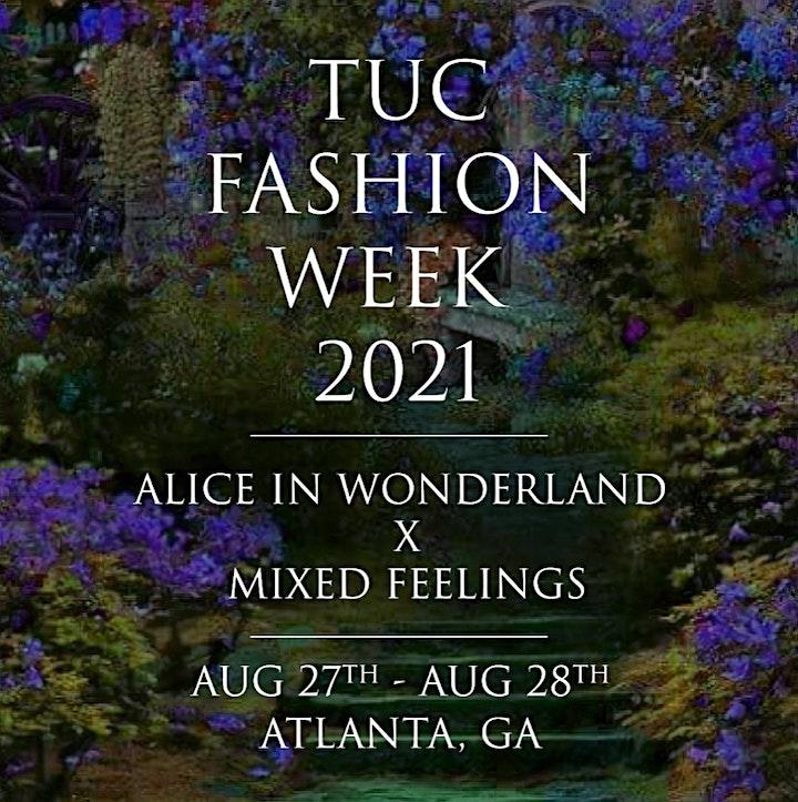 TUC Fashion Week Presents: Alice in Wonderland x Mixed Feelings image