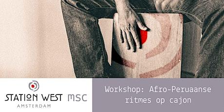 Live Muziek Workshop 'Afro-Peruaanse ritmes op cajon' (3 sessies) tickets
