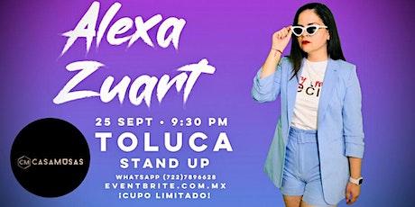 Alexa Zuart | Stand Up Comedy | Toluca boletos