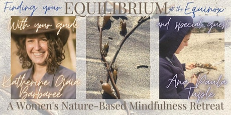Equilibrium at the Equinox: A Women's Nature-Based Mindfulness Retreat tickets