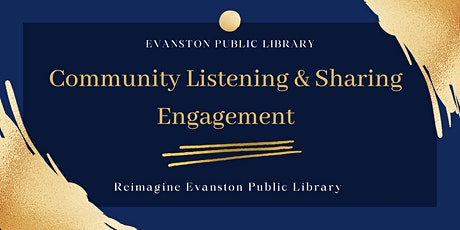 Evanston Public Library Engagement 6: October 29, 2021 tickets