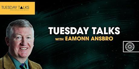 Tuesday Talks | Dr Eamonn Ansbro tickets