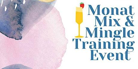 Monat Mix & Mingle Training Event tickets