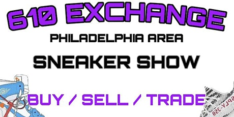 SNEAKER SHOW presented by 610 Exchange tickets