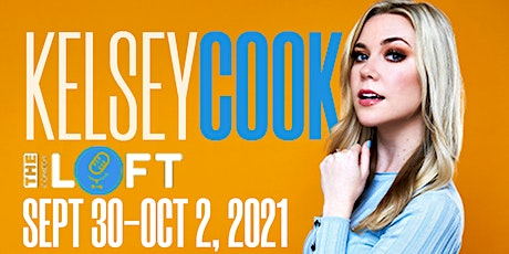 DC Comedy Loft presents Kelsey Cook (Comedy Central, Tonight Show) tickets