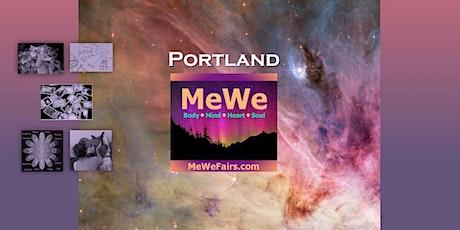 MeWe Metaphysics & Wellness Fair in Portland, 70+ Booths / 30+ Talks ($5) tickets