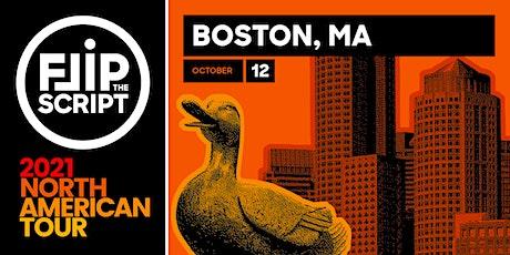 Flip the Script: North American Tour 2021 (Boston) tickets