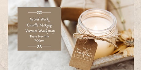 Wood Wick Candle Making Virtual Workshop tickets