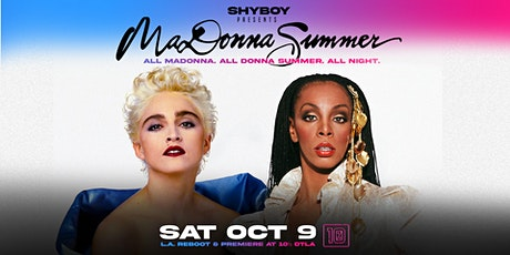ShyBoy presents MaDonna Summer: L.A. Reboot and Premiere at 10½ DTLA! tickets