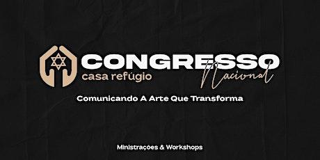 Congresso Nacional Casa Refúgio ingressos
