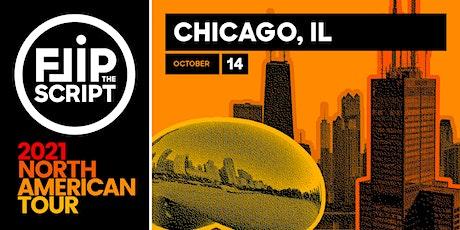 Flip the Script: North American Tour 2021 (Chicago) tickets