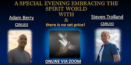 A Special Evening Embracing The Spirit World With Adam & Steven tickets