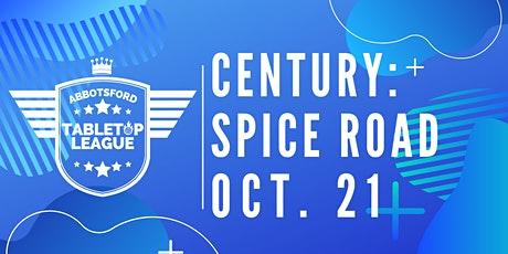 Century: Spice Road Tournament - Abbotsford Tabletop League tickets