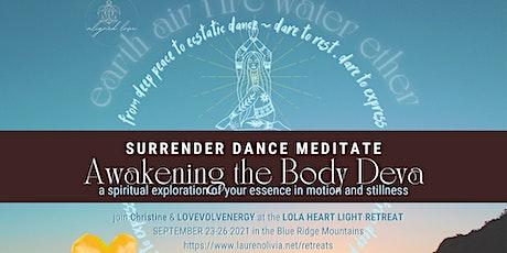 Awakening the Body Deva @ LOLA HEART LIGHT retreat tickets