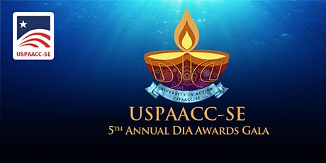 2021 US Pan Asian American Chamber of Commerce - SE   DiA Awards Gala tickets