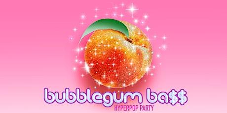 BUBBLEGUM BA$$ [HYPERPOP PARTY] tickets