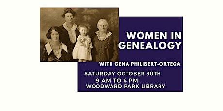 Seminar- Women in Genealogy with Gena Philibert-Ortega tickets
