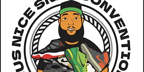 Jus Nice Sneaker Convention with special guests MAYOR, UBK & CAM'S KICKS tickets