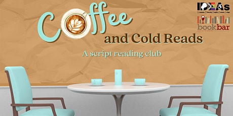 Coffee & Cold Reads Script Reading Club-Gem of the Ocean August Wilson tickets