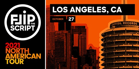 Flip the Script: North American Tour 2021 (Los Angeles) tickets