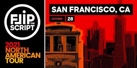 Flip the Script: North American Tour 2021 (San Francisco) tickets
