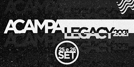 ACAMPA  LEGACY GRU  2021 ingressos