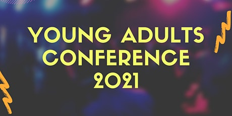 Young Adults Conference 2021 tickets