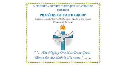 Prayers of Faith Group 8th Annual Retreat tickets