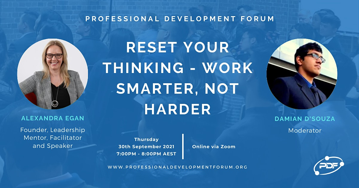 Reset Your Thinking  - Work Smarter, Not Harder